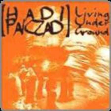 دانلود آلبوم Living Under Ground از هادی پاکزاد