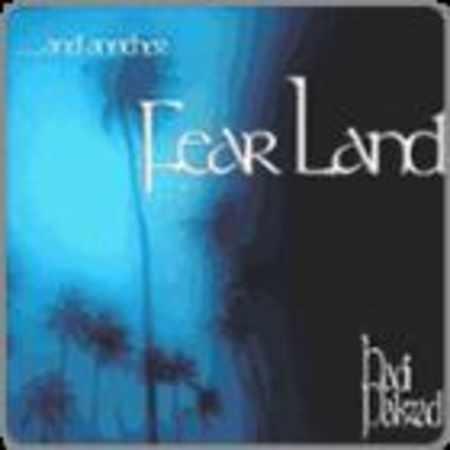 دانلود آلبوم Fear Land از هادی پاکزاد