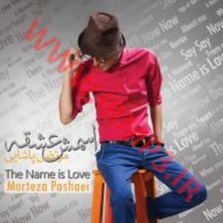 دانلود آلبوم اسمش عشقه از مرتضی پاشایی