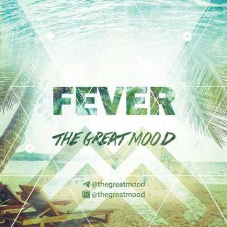 دانلود اهنگ گروه ایرانی The Great Mood Fever